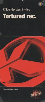 Affiche K Soundsystem invites Tortured Rec