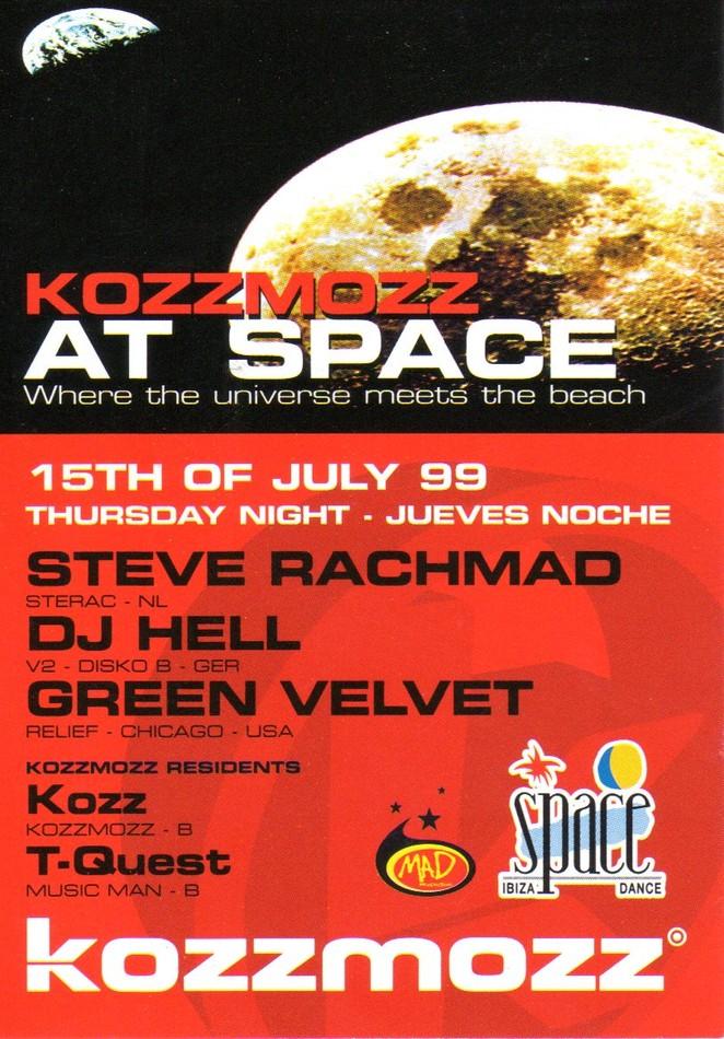 Kozzmozz at space - Thu 15-07-99, Space Ibiza