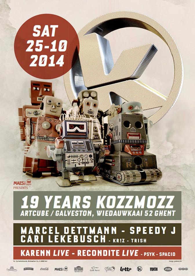 19 Years Kozzmozz - Sat 25-10-14, ArtCube (Galveston Site)