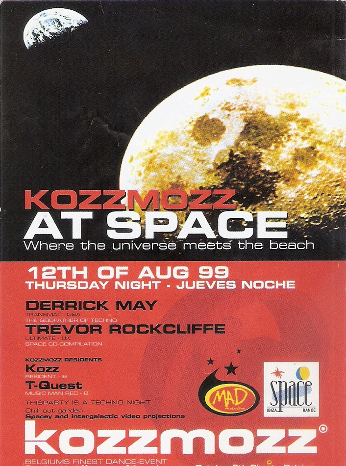 Kozzmozz at space - Thu 12-08-99, Space Ibiza