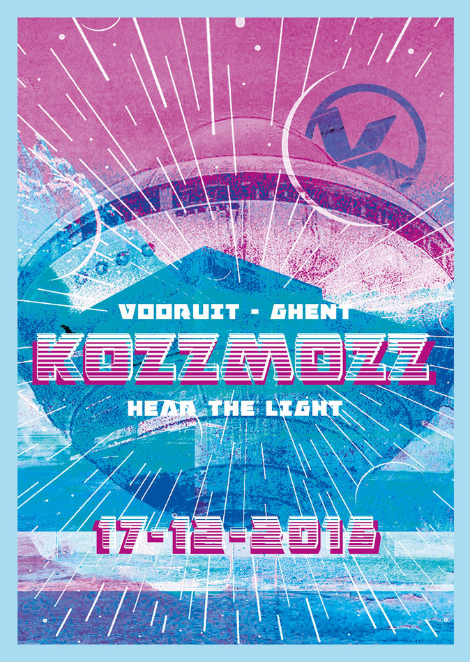 Kozzmozz: Hear The Light - Sat 17-12-16, Kunstencentrum Vooruit