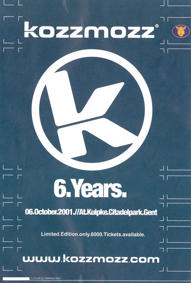 6 Years Kozzmozz - Sat 06-10-01, Kuipke Ghent
