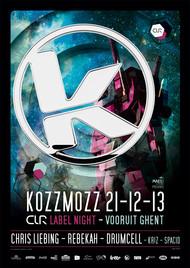 Affiche Kozzmozz presents CLR label night